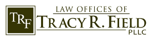 Law Offices Of Tracy R. Field PLLC Logo